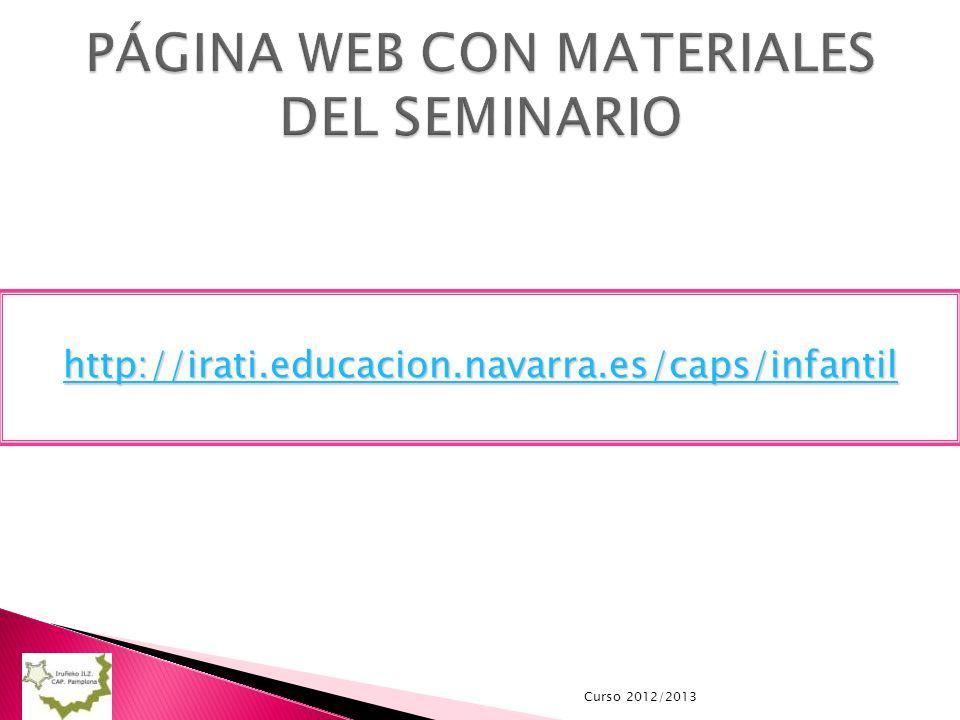 Curso 2012/2013 http://irati.educacion.navarra.es/caps/infantil