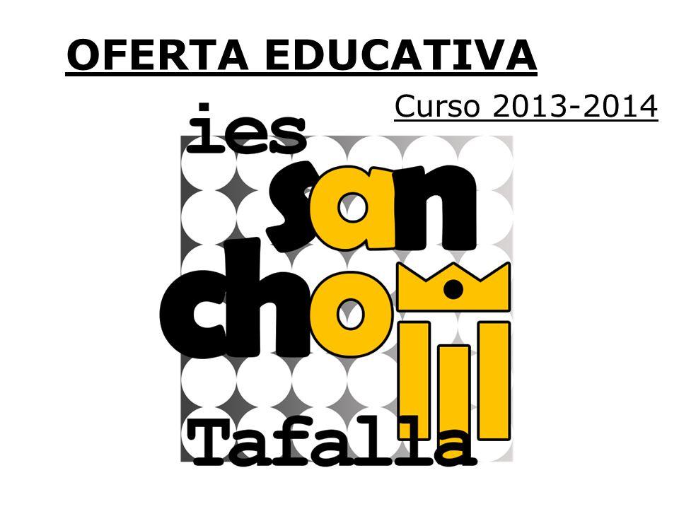 OFERTA EDUCATIVA Curso 2013-2014