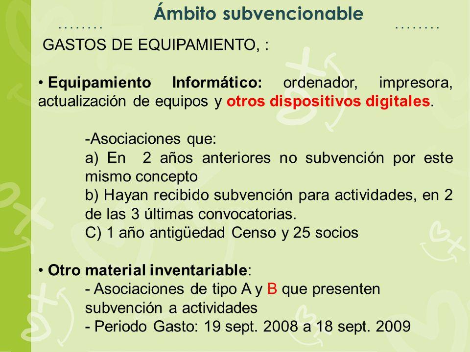 Espacio para título Espacio para texto Ámbito subvencionable GASTOS DE EQUIPAMIENTO, : Equipamiento Informático: ordenador, impresora, actualización de equipos y otros dispositivos digitales.