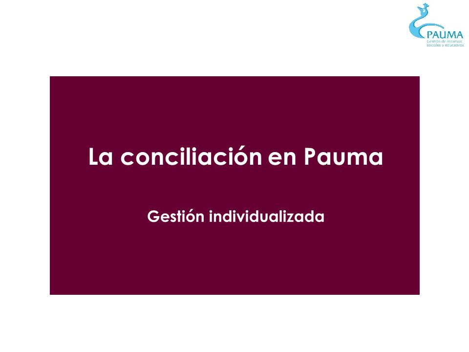 La conciliación en Pauma Gestión individualizada