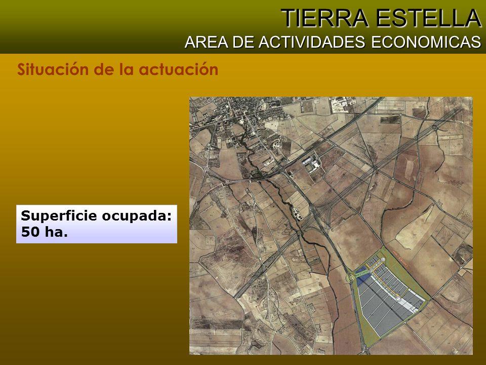 TIERRA ESTELLA AREA DE ACTIVIDADES ECONOMICAS Situación de la actuación Superficie ocupada: 50 ha.