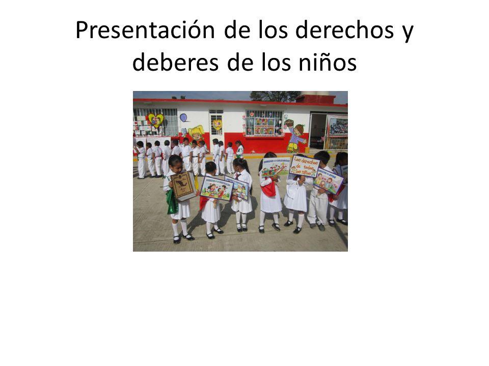 Presentación de los derechos y deberes de los niños