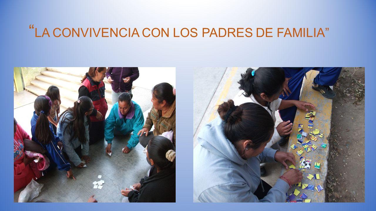 LA CONVIVENCIA CON LOS PADRES DE FAMILIA