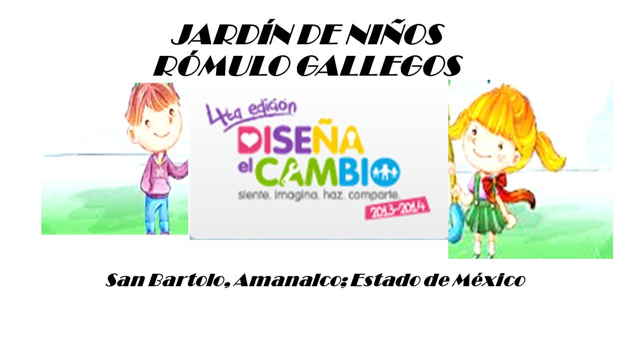 JARDÍN DE NIÑOS RÓMULO GALLEGOS San Bartolo, Amanalco; Estado de México