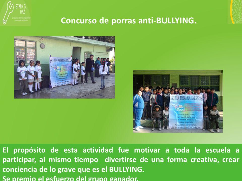 Concurso de porras anti-BULLYING.