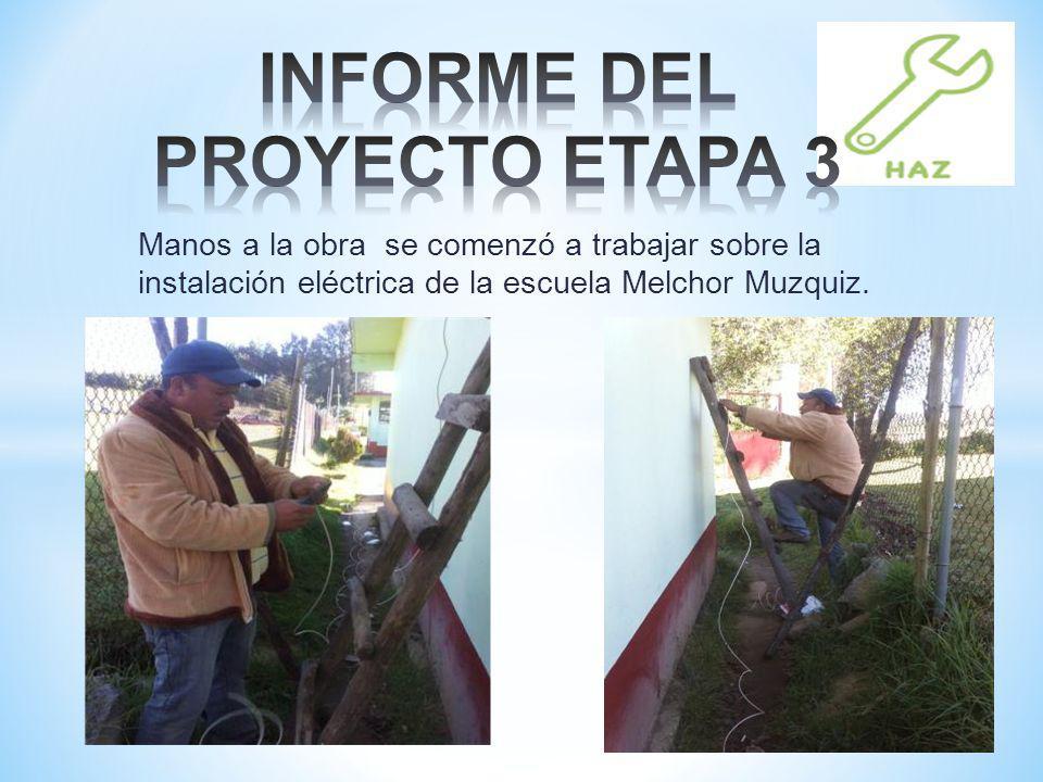 Manos a la obra se comenzó a trabajar sobre la instalación eléctrica de la escuela Melchor Muzquiz.