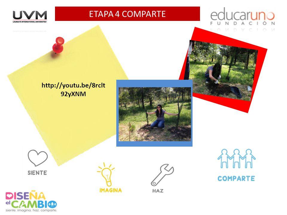 ETAPA 4 COMPARTE Agrega 1 foto AQUI Agrega 1 foto AQUI http://youtu.be/8rclt 92yXNM