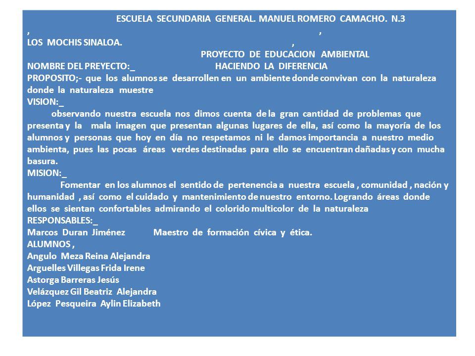 ESCUELA SECUNDARIA GENERAL.MANUEL ROMERO CAMACHO.