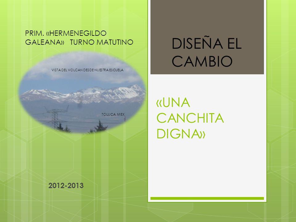 Proyecto UNA CANCHITA DIGNA.ESC.PRIM.