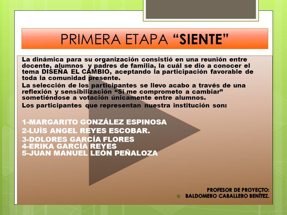 PRIMERA ETAPA SIENTE