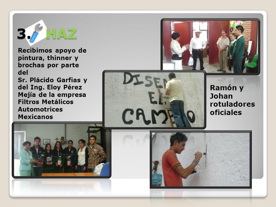 3. HAZ Recibimos apoyo de pintura, thinner y brochas por parte del Sr. Plácido Garfias y del Ing. Eloy Pérez Mejía de la empresa Filtros Metálicos Aut