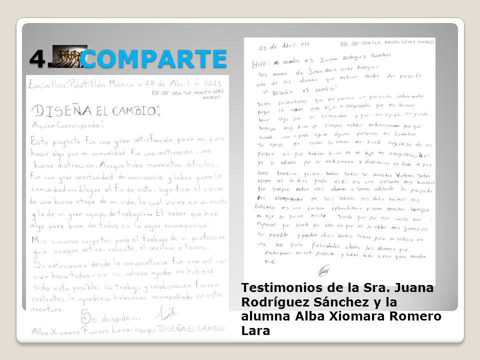 4. COMPARTE Testimonios de la Sra. Juana Rodríguez Sánchez y la alumna Alba Xiomara Romero Lara
