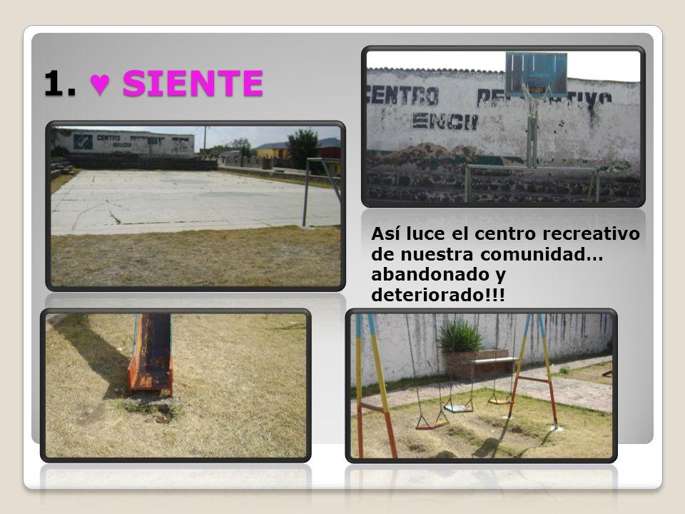 1. SIENTE Así luce el centro recreativo de nuestra comunidad… abandonado y deteriorado!!!