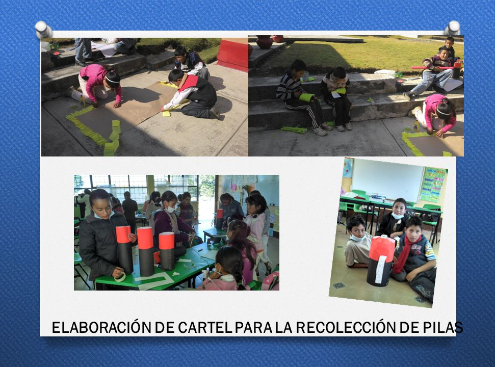 ELABORACIÓN DE CARTEL PARA LA RECOLECCIÓN DE PILAS