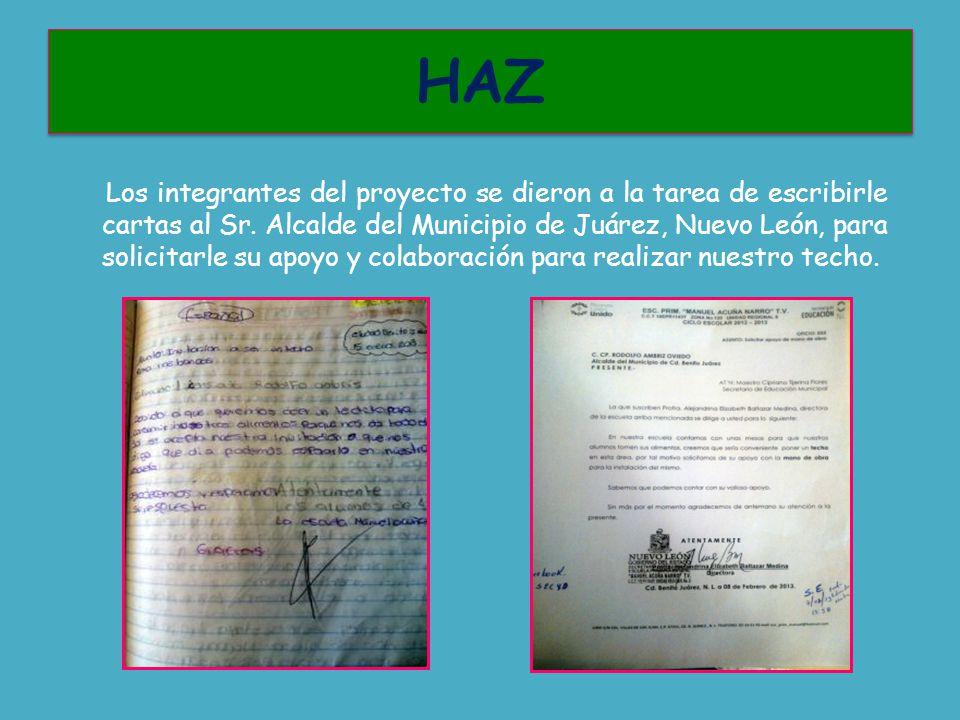 Los integrantes del proyecto se dieron a la tarea de escribirle cartas al Sr.