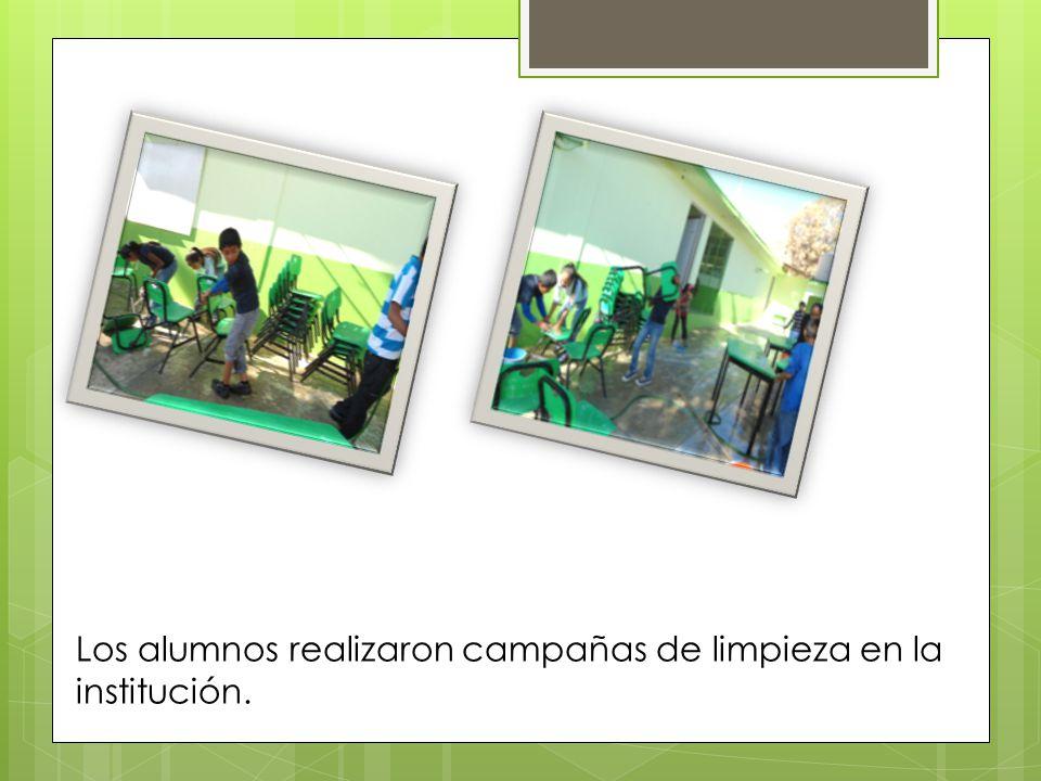 Los alumnos realizaron campañas de limpieza en la institución.
