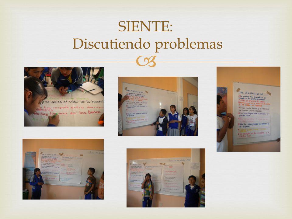 SIENTE: Discutiendo problemas