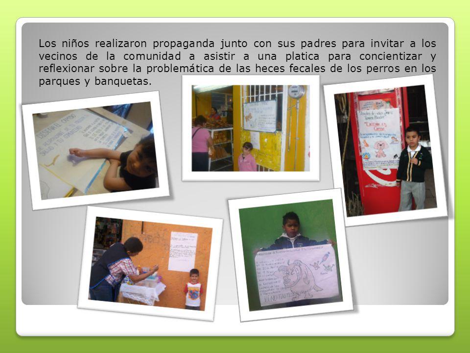 Los niños realizaron propaganda junto con sus padres para invitar a los vecinos de la comunidad a asistir a una platica para concientizar y reflexiona