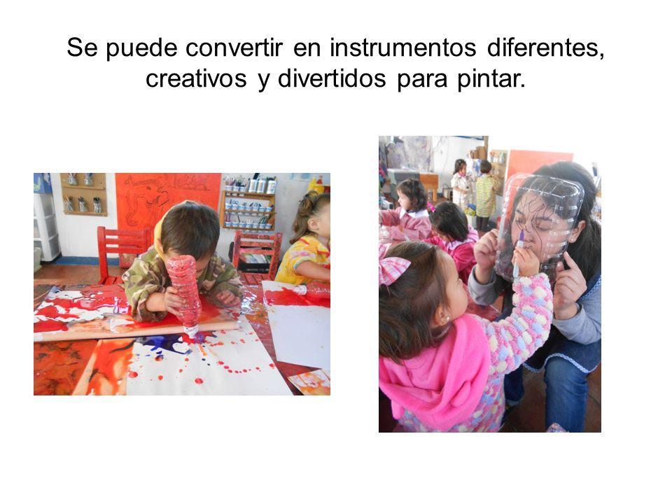 Se puede convertir en instrumentos diferentes, creativos y divertidos para pintar.
