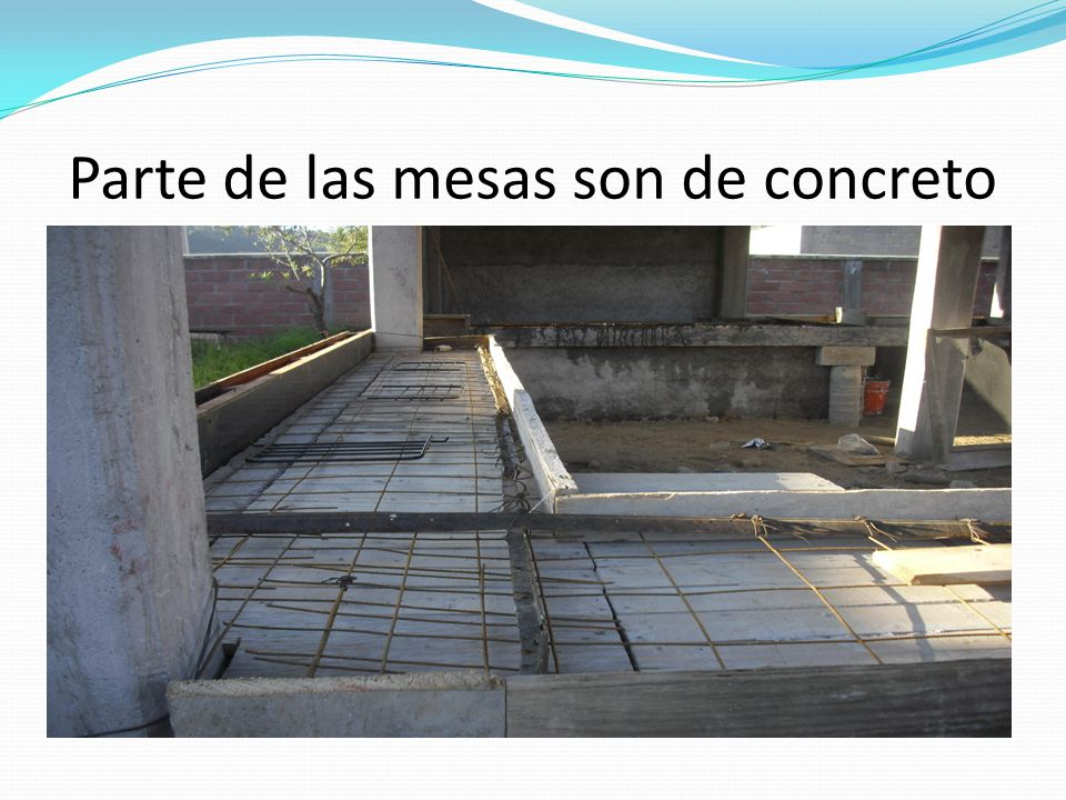 Parte de las mesas son de concreto