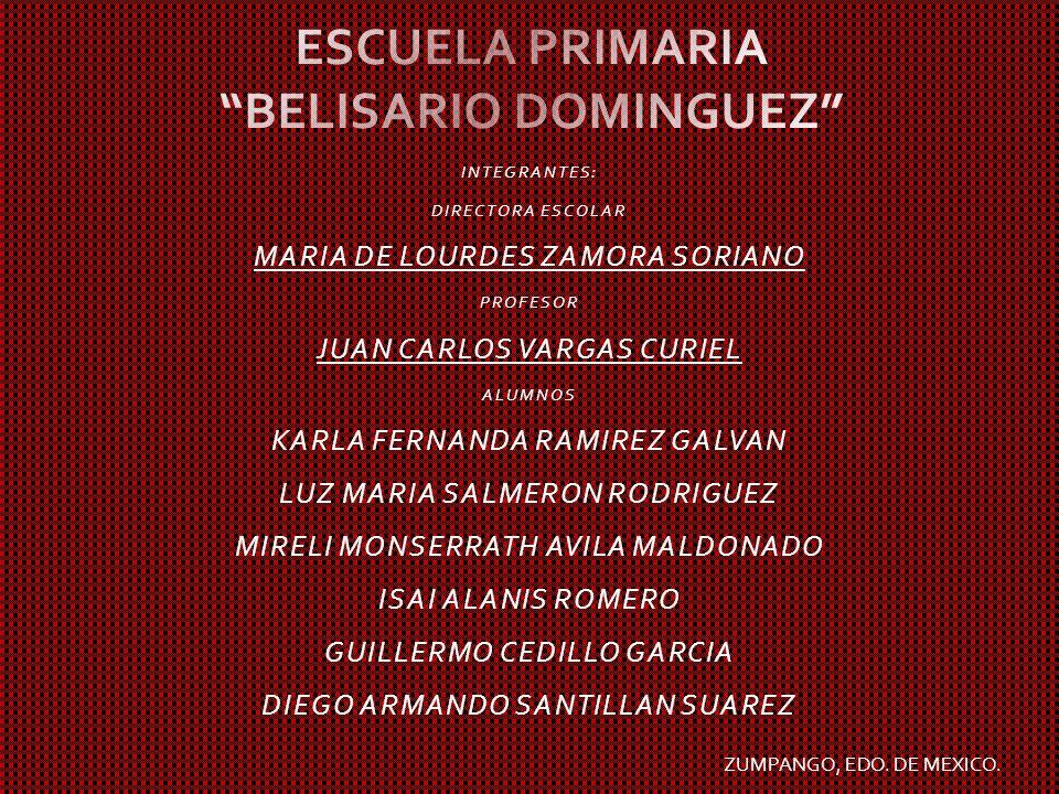 INTEGRANTES: DIRECTORA ESCOLAR MARIA DE LOURDES ZAMORA SORIANO PROFESOR JUAN CARLOS VARGAS CURIEL ALUMNOS KARLA FERNANDA RAMIREZ GALVAN LUZ MARIA SALM