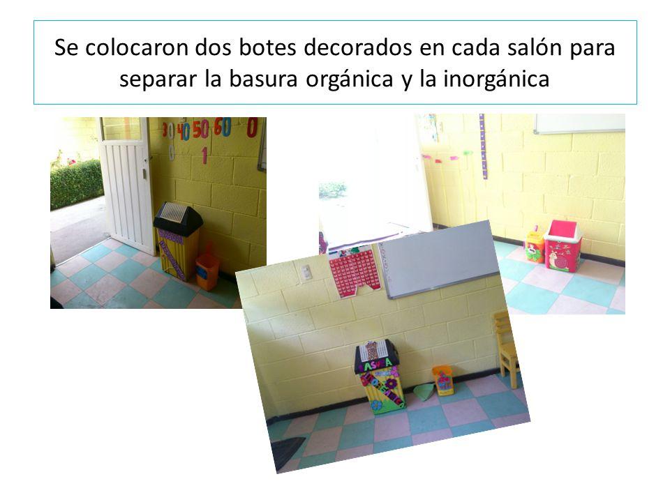 Se colocaron dos botes decorados en cada salón para separar la basura orgánica y la inorgánica