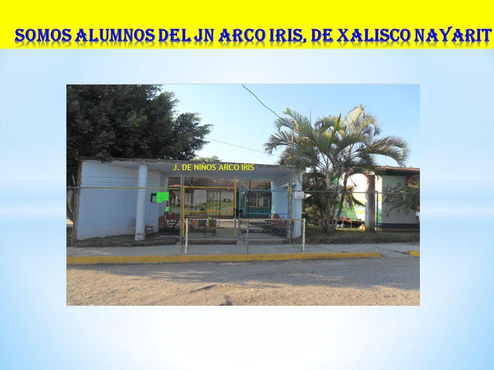 JARDIN DE NIÑOS ARCO IRIS J. DE NIÑOS ARCO IRIS