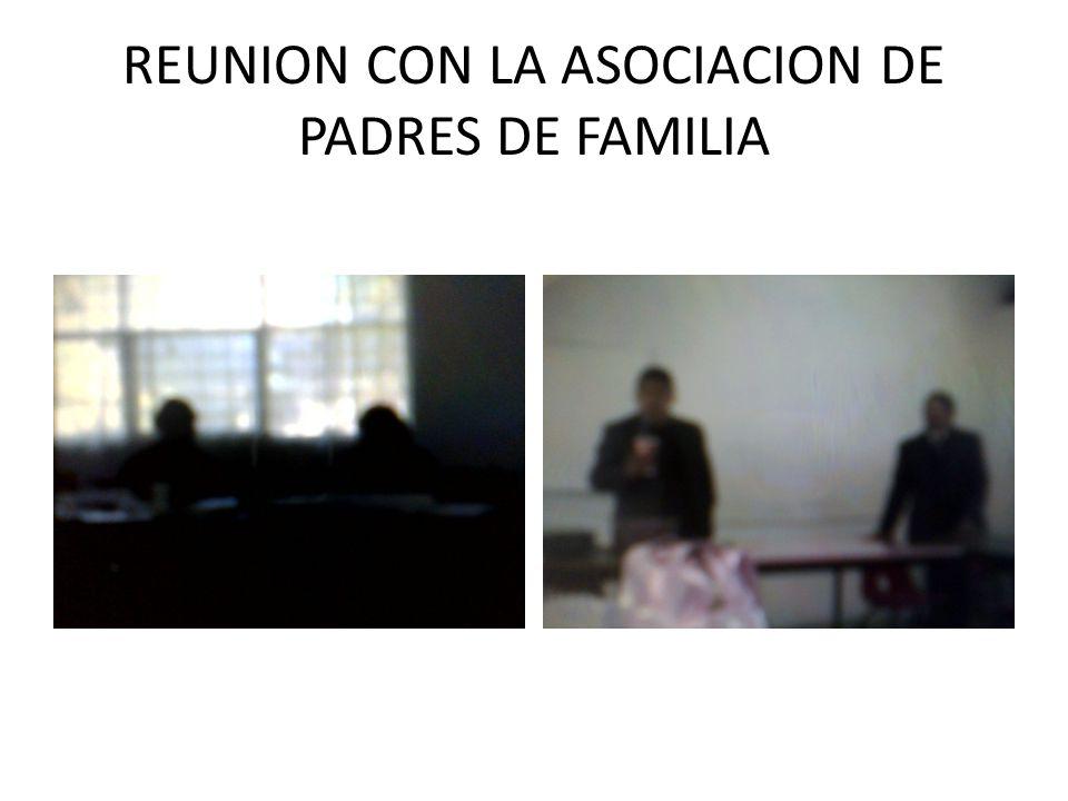 REUNION CON LA ASOCIACION DE PADRES DE FAMILIA