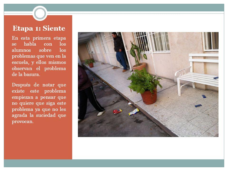 Etapa 2: Imagina Posteriormente de que los alumnos vieron que el problema seguía, con ayuda de los maestros y los demás alumnos comenzaron a dar ideas para solucionar el problema de la basura.