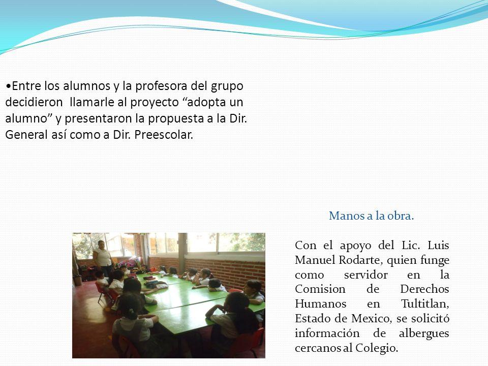 Manos a la obra. Con el apoyo del Lic. Luis Manuel Rodarte, quien funge como servidor en la Comision de Derechos Humanos en Tultitlan, Estado de Mexic