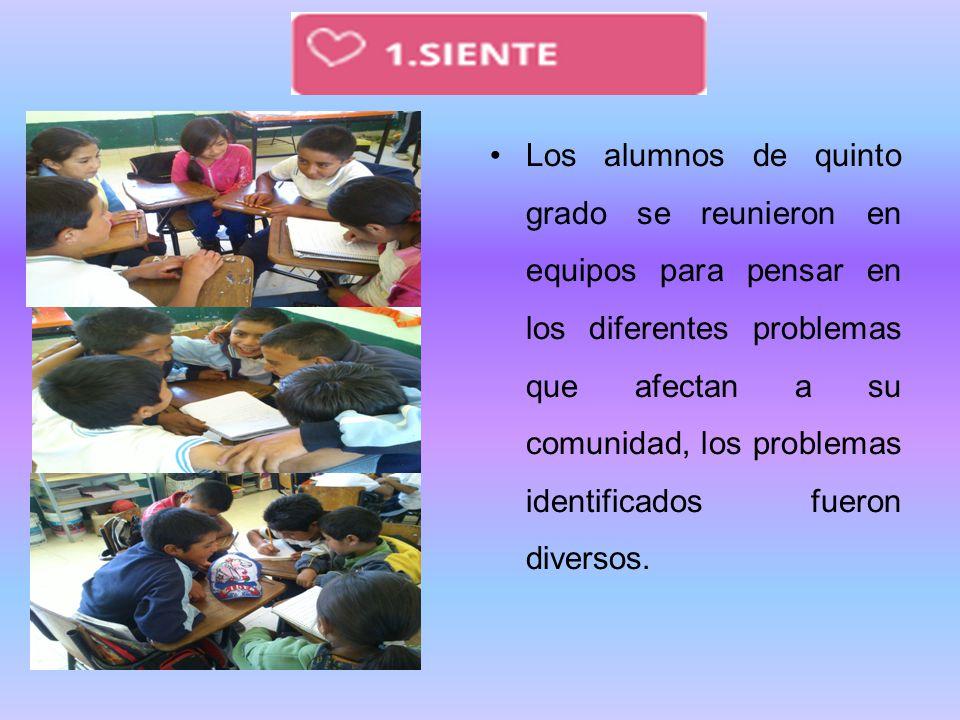 Los alumnos de quinto grado se reunieron en equipos para pensar en los diferentes problemas que afectan a su comunidad, los problemas identificados fu