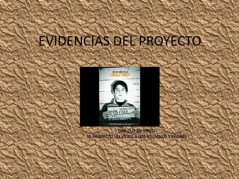EVIDENCIAS DEL PROYECTO DAR CLIP EN VIDEO SE PROYECTO UN VIDEO A LOS ALUMNOS Y PADRES