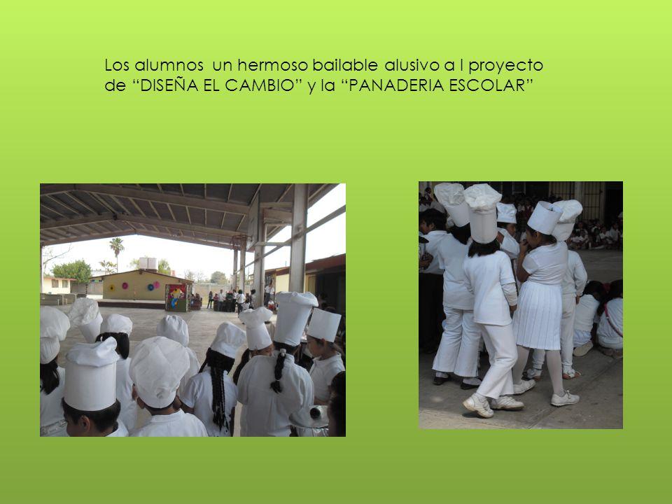 Los alumnos un hermoso bailable alusivo a l proyecto de DISEÑA EL CAMBIO y la PANADERIA ESCOLAR