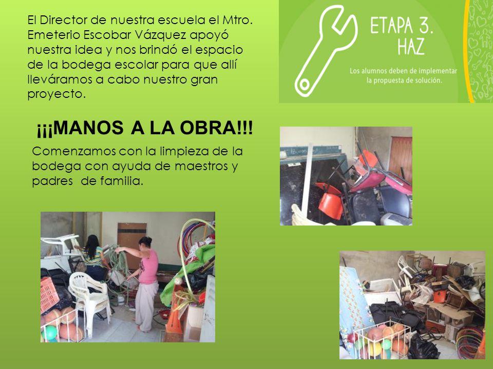 El Director de nuestra escuela el Mtro. Emeterio Escobar Vázquez apoyó nuestra idea y nos brindó el espacio de la bodega escolar para que allí llevára