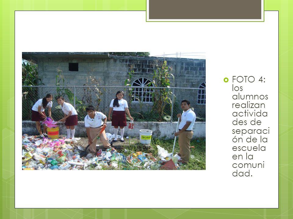 FOTO 4: los alumnos realizan activida des de separaci ón de la escuela en la comuni dad.