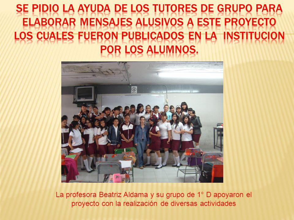 La profesora Beatriz Aldama y su grupo de 1° D apoyaron el proyecto con la realización de diversas actividades