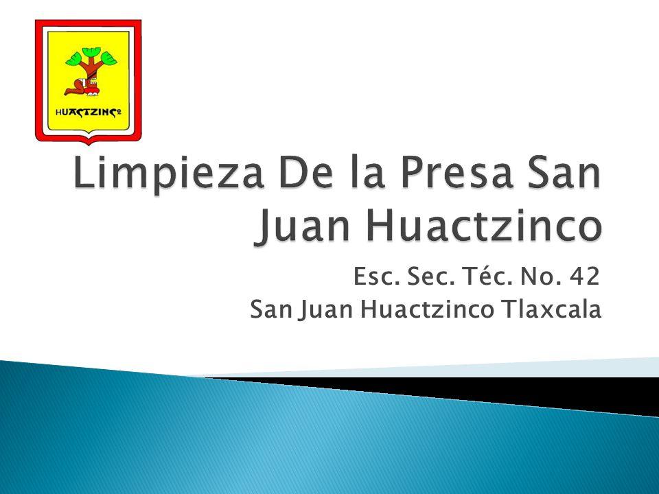Esc. Sec. Téc. No. 42 San Juan Huactzinco Tlaxcala