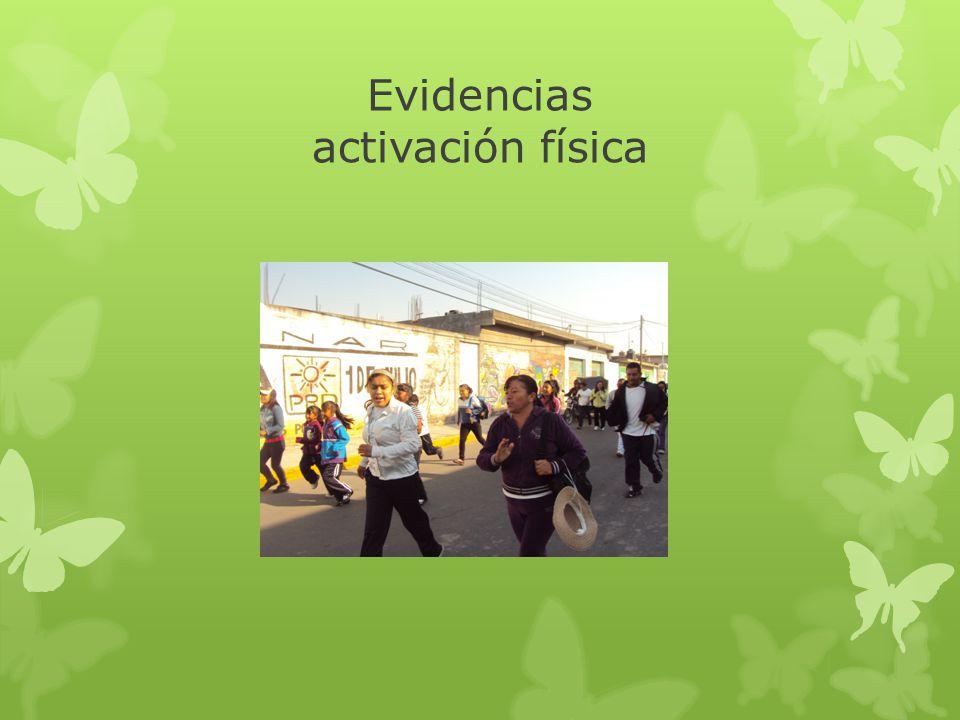 Evidencias activación física