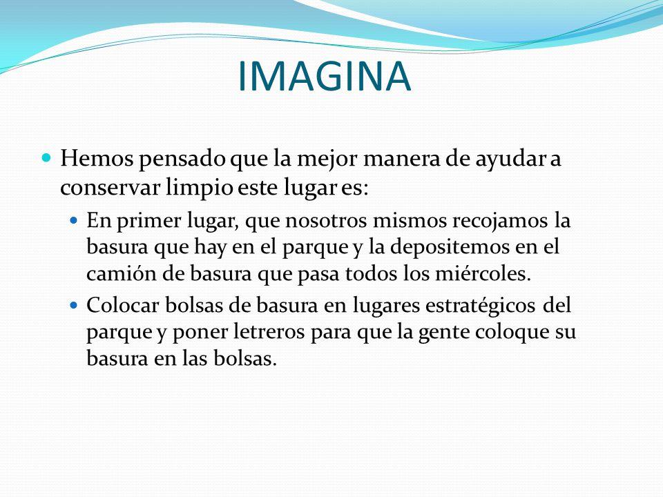Imagina.