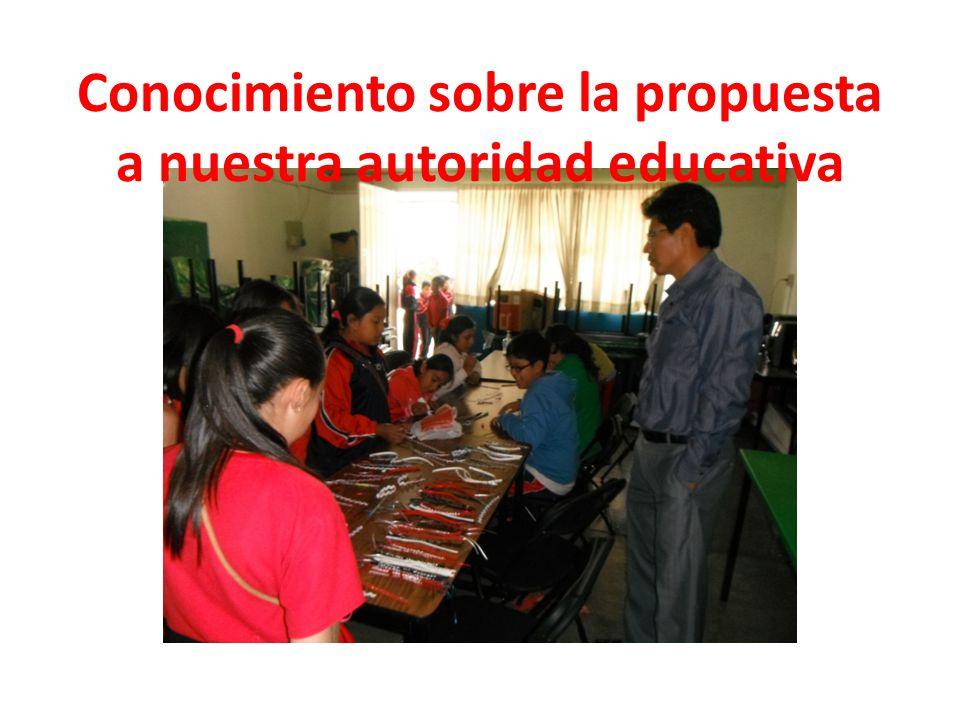 Conocimiento sobre la propuesta a nuestra autoridad educativa