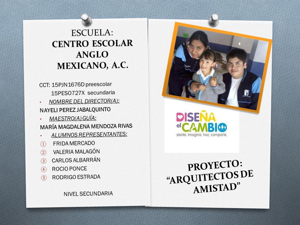 ESCUELA: CENTRO ESCOLAR ANGLO MEXICANO, A.C. CCT: 15PJN1676D preescolar 15PESO727X secundaria NOMBRE DEL DIRECTOR(A): NAYELI PEREZ JABALQUINTO MAESTRO
