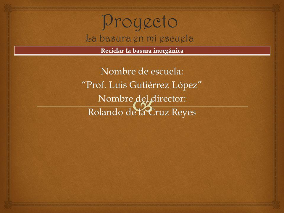 Nombre de escuela: Prof.
