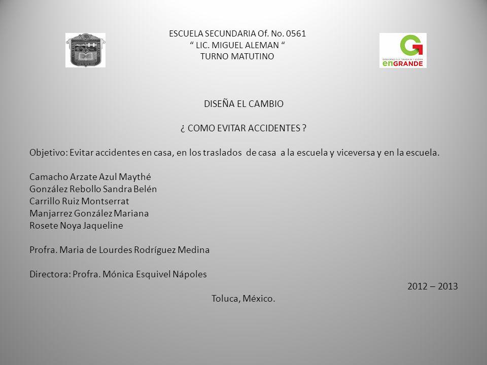 ESCUELA SECUNDARIA Of.No. 0561 LIC.