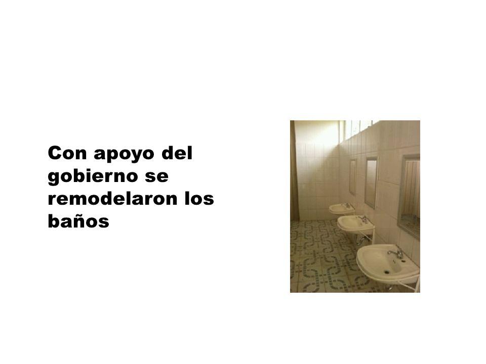 Con apoyo del gobierno se remodelaron los baños