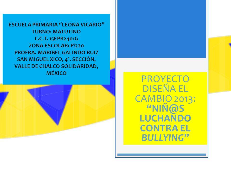 ESCUELA PRIMARIA LEONA VICARIO TURNO: MATUTINO C.C.T. 15EPR2401G ZONA ESCOLAR: P/220 PROFRA. MARIBEL GALINDO RUIZ SAN MIGUEL XICO, 4ª. SECCIÒN, VALLE