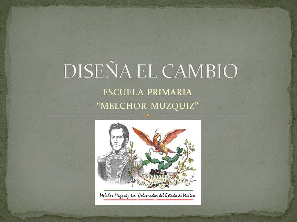 ESCUELA PRIMARIA MELCHOR MUZQUIZ