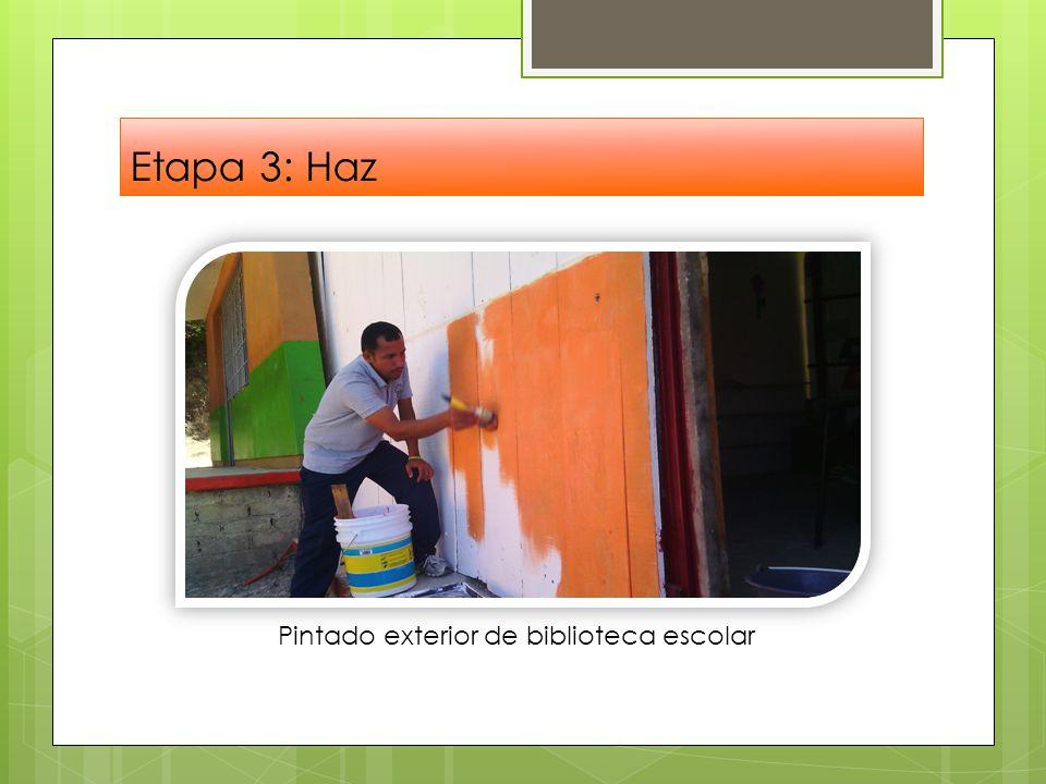 Etapa 3: Haz Pintado exterior de biblioteca escolar