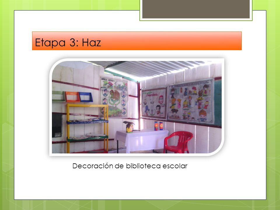 Etapa 3: Haz Decoración de biblioteca escolar
