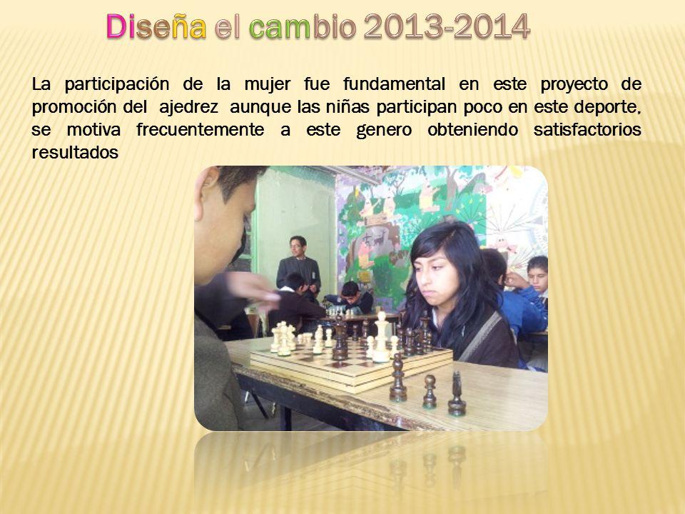 La participación de la mujer fue fundamental en este proyecto de promoción del ajedrez aunque las niñas participan poco en este deporte, se motiva fre