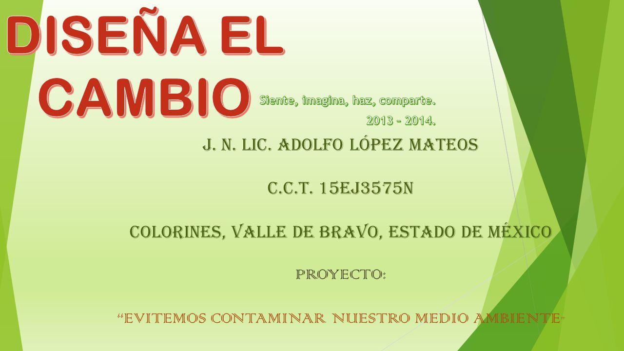 J.N. LIC. ADOLFO LÓPEZ MATEOS C.C.T.